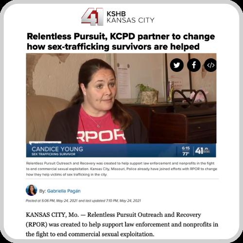 KSHB- Relentless Pursuit, KCPD Partner To Change How Sex-Trafficking Survivors Are Helped